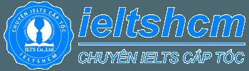 Chuyên khóa học luyện thi IELTS cấp tốc ở HCM